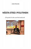 Cover for Nästa steg i politiken: - Din guide till rollen som förtroendevald