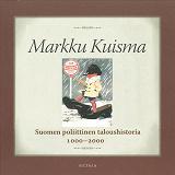 Cover for Suomen poliittinen taloushistoria 1000-2000