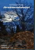 Cover for Järnåldersskelettet
