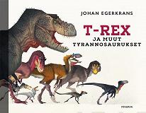 Cover for T-Rex ja muut tyrannosaurukset