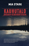 Cover for Kauhutalo jossain keskiruotsissa
