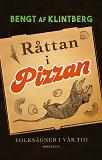 Cover for Råttan i pizzan : Folksägner i vår tid