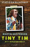 Cover for Tiny Tim: ett idolporträtt