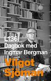 Cover for L 136 Dagbok med Ingmar Bergman