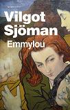 Cover for Emmylou eller Prinsens kyss