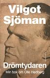 Cover for Drömtydaren : Min bok om Olle Hedberg