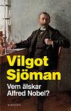 Cover for Vem älskar Alfred Nobel?