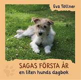Cover for Saga första år - en liten hunds dagbok
