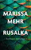 Cover for Rusalka: kuiskaajan muotokuva