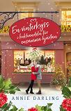 Cover for En vinterkyss i bokhandeln för ensamma hjärtan