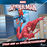 Cover for Spider-Man och superhjälteskurkarna!