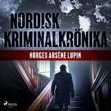 Cover for Norges Arsène Lupin