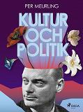 Cover for Kultur och politik