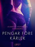 Cover for Pengar före kärlek - erotisk novell