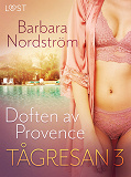 Cover for Tågresan 3 – Doften av Provence - erotisk novell