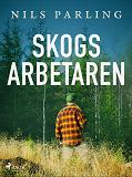 Cover for Skogsarbetaren