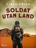 Cover for Soldat utan land