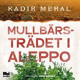Cover for Mullbärsträdet i Aleppo