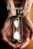 Cover for Timmar i glas