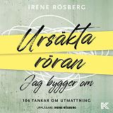 Cover for Ursäkta röran jag bygger om : 106 tankar om utmattning