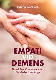 Cover for Empati vid demens, Nonviolent Communication för vård och anhöriga