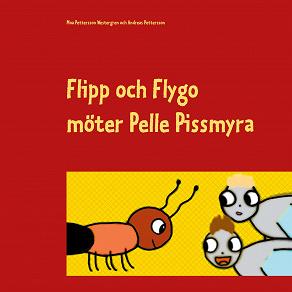 Cover for Flipp och Flygo möter Pelle Pissmyra
