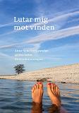 Cover for Lutar mig mot vinden: #enhaikuomdagen