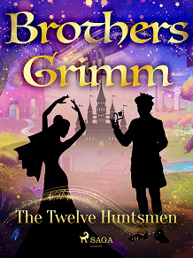 Cover for The Twelve Huntsmen
