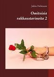 Cover for Omituisia rakkaustarinoita 2