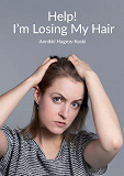 Cover for Help! I'm Losing My Hair: Hair Loss - You Can Treat It