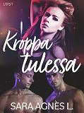 Cover for Kroppa tulessa - eroottinen novelli