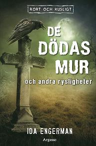 Cover for De dödas mur och andra rysligheter