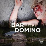 Cover for Bar Domino - En kriminalroman