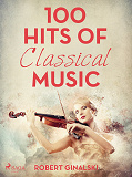 Cover for 100 Hits of Classical Music