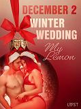 Cover for December 2: Winter Wedding - An Erotic Christmas Calendar