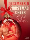 Cover for December 9: Christmas Cheer – An Erotic Christmas Calendar