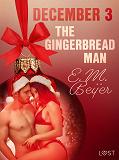 Cover for December 3: The Gingerbread Man - An Erotic Christmas Calendar