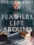 Cover for Feathers Left Around