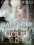 Cover for The Daughter of the House