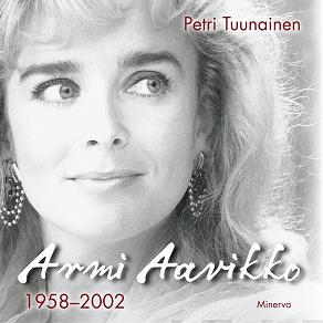 Cover for Armi Aavikko - 1958-2002