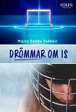 Cover for Drömmar om is