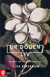 Cover for Ur döden liv : en bok om organdonation