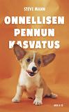 Cover for Onnellisen pennun kasvatus