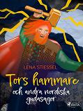 Cover for Tors hammare och andra nordiska gudasagor