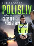 Cover for Polisliv: Boken om Christer Nordström