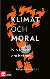 Cover for Klimat och moral : nio tankar om hettan