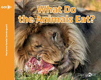 Cover for What Do the Animals Eat?