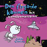 Cover for Den flygande kaninen och rymdkompisarna