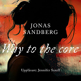 Cover for The way to the core