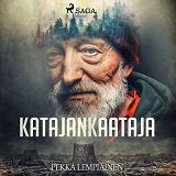 Cover for Katajankaataja